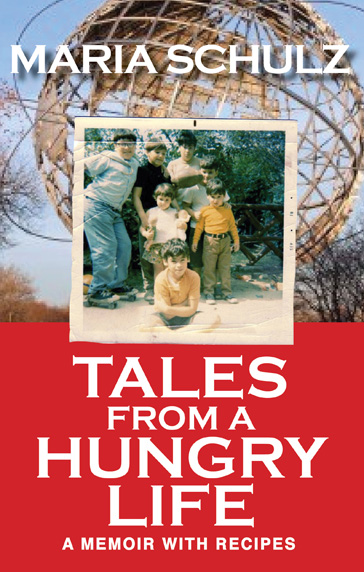 Tales From A Hungry Life A Memoir with Recipes cover